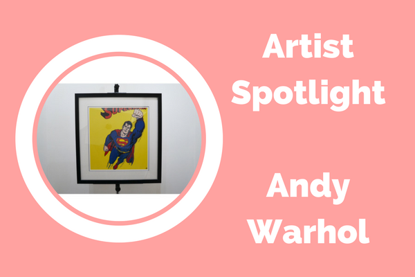 Artists Spotlight : Andy Warhol