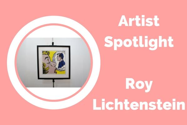 Artists Spotlight : Roy Lichtenstein