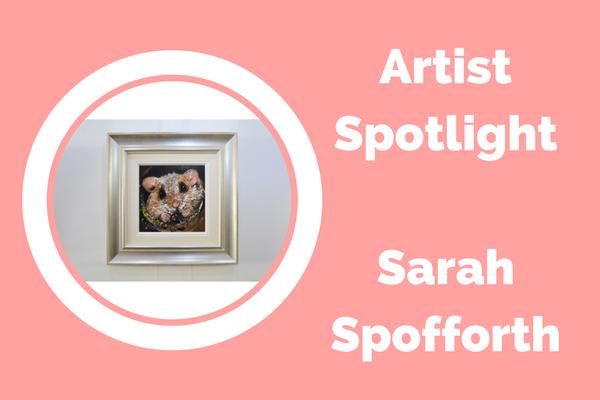 Artist Spotlight : Sarah Spofforth