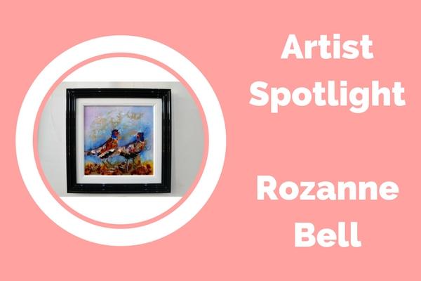 Artist Spotlight : Rozanne Bell
